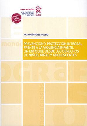 PREVENCIÓN Y PROTECCIÓN INTEGRAL FRENTE A LA VIOLENCIA INFANTIL
