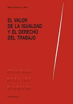 VALOR DE LA IGUALDAD Y EL DERECHO AL TRABAJO