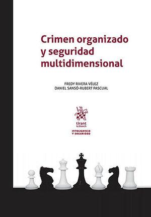 CRIMEN ORGANIZADO Y SEGURIDAD MULTIDIMENSIONAL
