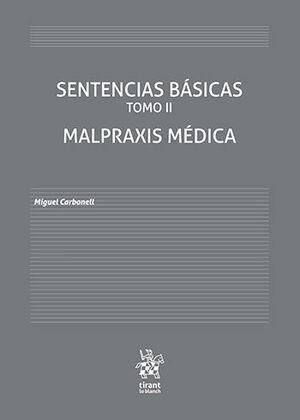 SENTENCIAS BÁSICAS TOMO II. MALPRAXIS MÉDICA
