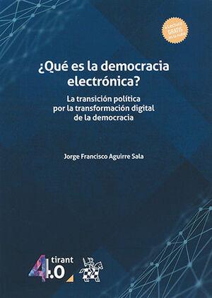 QUÉ ES LA DEMOCRACIA ELECTRÓNICA?