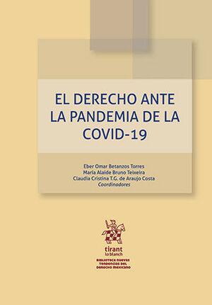 DERECHO ANTE LA PANDEMIA DE LA COVID-19, EL