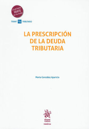 PRESCRIPCIÓN DE LA DEUDA TRIBUTARIA, LA