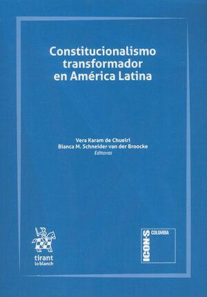 CONSTITUCIONALISMO TRANSFORMADOR EN AMÉRICA LATINA