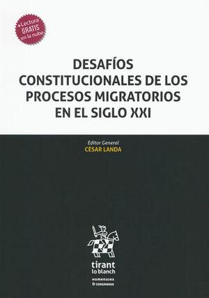 DESAFÍOS CONSTITUCIONALES DE LOS PROCESOS MIGRATORIOS EN EL SIGLO XXI