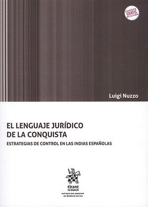 LENGUAJE JURÍDICO DE LA CONQUISTA, EL