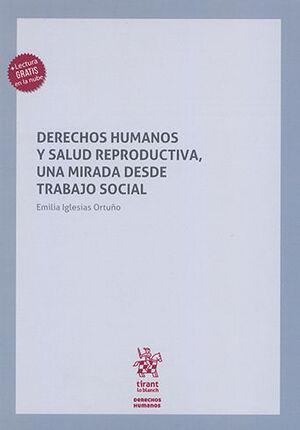DERECHOS HUMANOS Y SALUD REPRODUCTIVA, UNA MIRADA DESDE TRABAJO SOCIAL