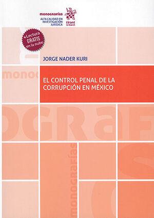 CONTROL PENAL DE LA CORRUPCIÓN EN MÉXICO, EL