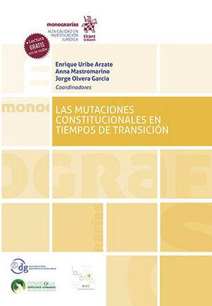 MUTACIONES CONSTITUCIONALES EN TIEMPOS DE TRANSICIÓN, LAS