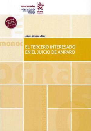 TERCERO INTERESADO EN EL JUICIO DE AMPARO, EL
