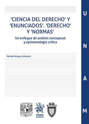 CIENCIA DEL DERECHO Y ENUNCIADOS. DERECHO Y NORMAS
