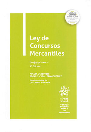 LEY DE CONCURSOS MERCANTILES CON JURISPRUDENCIA 2ª ED.