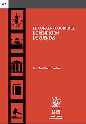 CONCEPTO JURÍDICO DE RENDICIÓN DE CUENTAS, EL