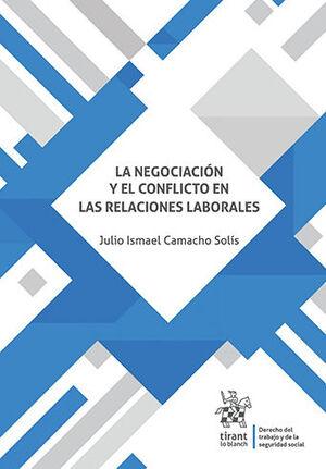 NEGOCIACIÓN Y EL CONFLICTO EN LAS RELACIONES LABORALES, LA