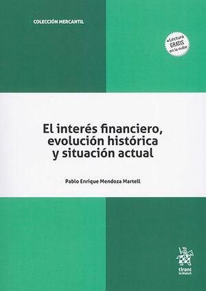 INTERÉS FINANCIERO, EVOLUCIÓN HISTORICA Y SITUACIÓN ACTUAL