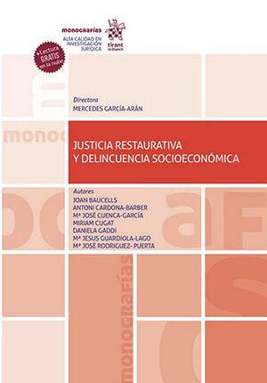 JUSTICIA RESTAURATIVA Y DELINCUENCIA SOCIOECONÓMICA