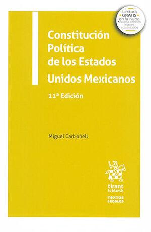 CONSTITUCIÓN POLÍTICA DE LOS ESTADOS UNIDOS MEXICANOS 11ª ED 2021