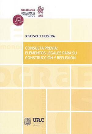 CONSULTA PREVIA: ELEMENTOS LEGALES PARA SU CONSTRUCCIÓN Y REFLEXIÓN