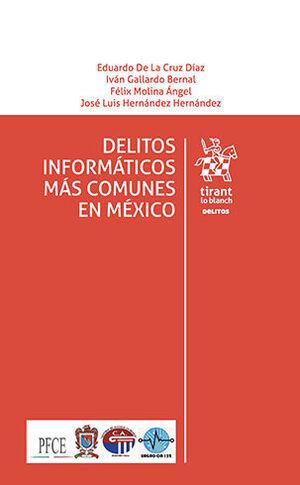 DELITOS INFORMÁTICOS MÁS COMUNES EN MÉXICO