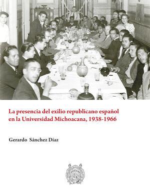 PRESENCIA DEL EXILIO REPUBLICANO ESPAÑOL EN LA UNIVERSIDAD MICHOACANA, 1938-1966, LA