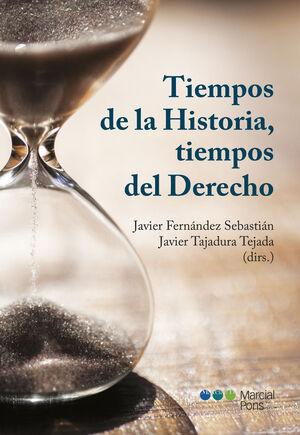 TIEMPOS DE LA HISTORIA, TIEMPOS DEL DERECHO