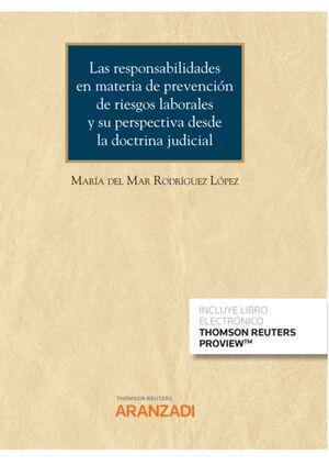 RESPONSABILIDADES EN MATERIA DE PREVENCIÓN DE RIESGOS LABORALES Y SU PERSPECTIVA DESDE LA DOCTRINA JUDICIAL, LAS