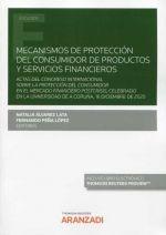 MECANISMOS DE PROTECCIÓN DEL CONSUMIDOR DE PRODUCTOS Y SERVICIOS FINANCIEROS