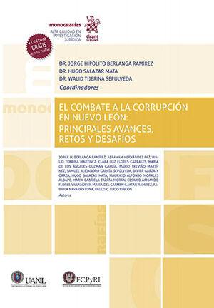 COMBATE A LA CORRUPCIÓN EN NUEVO LEÓN: PRINCIPALES AVANCES, RETOS Y DESAFÍOS, EL