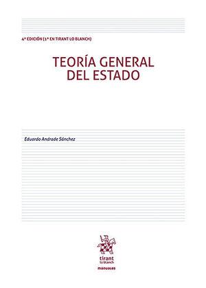 TEORÍA GENERAL DEL ESTADO - 4ª ED. 2021 (1ª ED. EN TIRANT LO BLANCH)