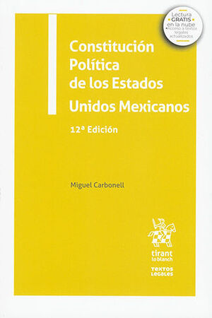 CONSTITUCION POLITICA DE LOS ESTADOS UNIDOS MEXICANOS - 12.ª ED. 2021