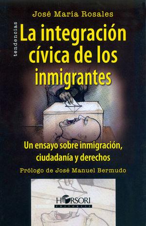 INTEGRACIÓN CÍVICA DE LOS INMIGRANTES, LA