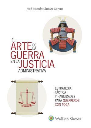 EL ARTE DE LA GUERRA EN LA JUSTICIA LA ADMINISTRATIVA