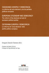 CIUDADANÍA EUROPEA Y DEMOCRACIA = EUROPEAN CITIZENSHIP AND DEMOCRACY = CIUTADANI