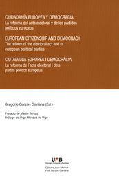 CIUDADANÍA EUROPEA Y DEMOCRACIA = EUROPEAN CITIZENSHIP AND DEMOCRACY = CIUTADANI