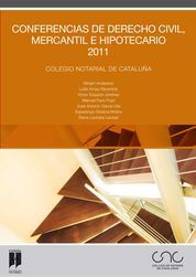 CONFERENCIAS DE DERECHO CIVIL, MERCANTIL E HIPOTECARIO 2011