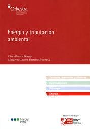 ENERGÍA Y TRIBUTACIÓN AMBIENTAL