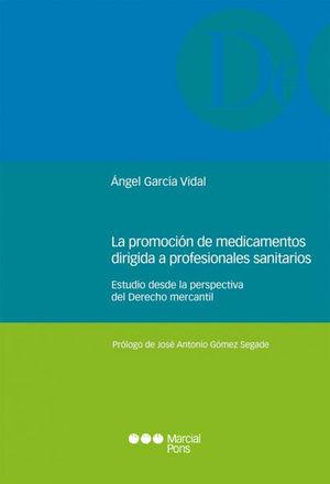 PROMOCIÓN DE MEDICAMENTOS DIRIGIDA A PROFESIONALES SANITARIOS LA