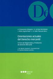 ORIENTACIONES ACTUALES DEL DERECHO MERCANTIL