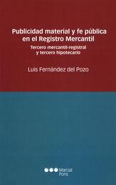 PUBLICIDAD MATERIAL Y FE PÚBLICA EN EL REGISTRO MERCANTIL
