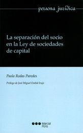 SEPARACIÓN DEL SOCIO EN LA LEY DE SOCIEDADES DE CAPITAL, LA