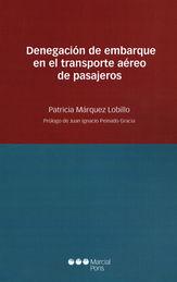 DENEGACIÓN DE EMBARQUE EN EL TRANSPORTE AÉREO DE PASAJEROS