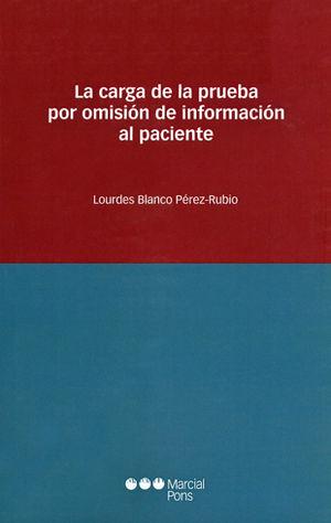 CARGA DE LA PRUEBA POR OMISIÓN DE INFORMACIÓN AL PACIENTE, LA