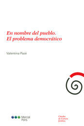 EN NOMBRE DEL PUEBLO. EL PROBLEMA DEMOCRÁTICO