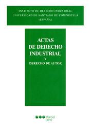 ACTAS DE DERECHO INDUSTRIAL Y DERECHO DE AUTOR VOLUMEN 33: (2012-2013)