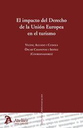 IMPACTO DEL DERECHO DE LA UNIÓN EUROPEA EN EL TURISMO