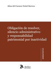 OBLIGACIÓN DE RESOLVER, SILENCIO ADMINISTRATIVO Y RESPONSABILIDAD PATRIMONIAL PO