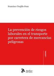 PREVENCIÓN DE RIESGOS LABORALES EN EL TRANSPORTE POR CARRETERA DE MERCANCÍAS PEL