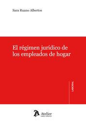 RÉGIMEN JURÍDICO DE LOS EMPLEADOS DE HOGAR.