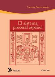 SISTEMA PROCESAL ESPAÑOL. 9ª EDICIÓN.