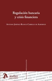 REGULACIÓN BANCARIA Y CRISIS FINANCIERA
